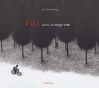 Jin-heon Song - Pibi mon étrange ami.