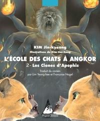 Jin-kyeong Kim et Jae-hong Kim - L'Ecole des Chats à Angkor Tome 2 : Les clones d'Apophis.