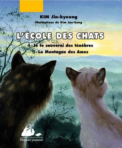 Jin-kyeong Kim - L'Ecole des Chats  : Tome 4, Je te sauverai ; Tome 5, La Montagne des Ames.