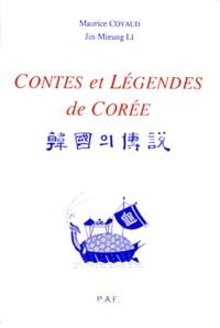 Jin-Mieung Li et Maurice Coyaud - Contes et légendes de Corée.