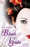 Jina Bacarr - Blonde geisha.