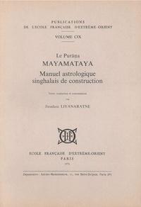 Jinadasa Liyanaratne - Le Purana Mayamataya - Manuel astrologique singhalais de construction.