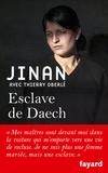 Jinan et Thierry Oberlé - Esclave de Daech.