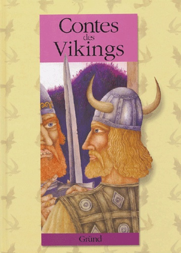 Jindrich Capek - Contes des Vikings.