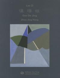 Jing Hong Zhou - Dao De Jing de Lao Zi - Energie originelle.