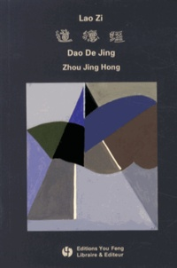 Ucareoutplacement.be Dao De Jing de Lao Zi - Energie originelle, édition bilingue français-chinois Image