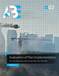 Jinghuan He - Evaluation of Plan Implementation - Peri-urban Development and the Shanghai Master Plan 1999-2020.