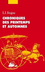 Jingze Li - Petites Chroniques des Printemps et Automnes.