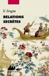 Blackclover.fr Relations secrètes - Réflexions insolites sur les relations entre la Chine et l'Occident au fil des siècles Image