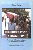 Jinmi Adisa - The Comfort of Strangers - The Impact of Rwandan Refugees in Neighbouring Countries.
