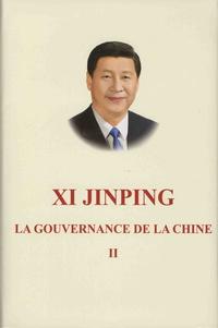 Jinping Xi - La gouvernance de la Chine - Tome 2.