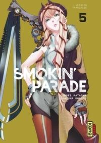 Jinsei Kataoka et Kazuma Kondou - Smokin' parade Tome 5 : .
