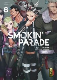 Jinsei Kataoka et Kazuma Kondou - Smokin' parade Tome 6 : .