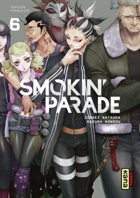Jinsei Kataoka et Kazuma Kondou - Smokin' Parade - Tome 6.