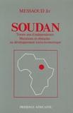 Jir Messaoud - Soudan : trente ans d'indépendance : mutations et obstacles au développement socio-économique.