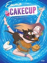 Jiraf et  Emma - Emma Cakecup - Tome 2.