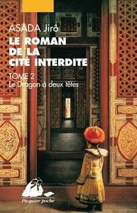 Goodtastepolice.fr Le roman de la Cité interdite Tome 2 Image
