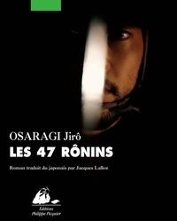 Jirô Osaragi - Les 47 Rônins.