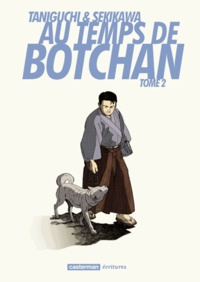 Jirô Taniguchi et Natsuo Sekikawa - Au temps de Botchan Tome 2 : .