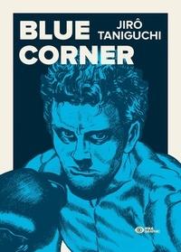 Jirô Taniguchi et Marley Caribu - Blue Corner.