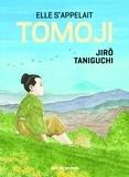 Jiro Taniguchi et Miwako Ogihara - Elle s'appelait Tomoji.