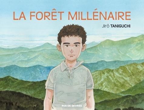 La forêt millénaire de Jirô Taniguchi - Album - Livre - Decitre