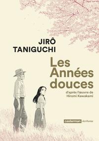 Jirô Taniguchi - Les années douces.