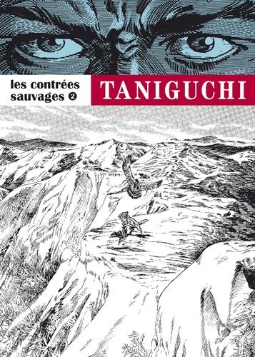 Jirô Taniguchi - Les contrées sauvages Tome 2 : .