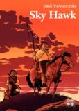 Jiro Taniguchi - Sky Hawk.