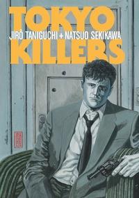 Jirô Taniguchi et Natsuo Sekikawa - Tokyo Killer.
