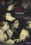 Jisheng Yang - Stèles - La grande famine en Chine, 1958-1961.