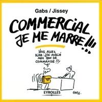 Jissey et  Gabs - Commercial, je me marre !!.