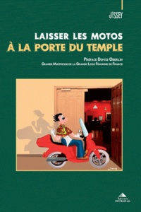 Jissey - Laisser les motos à la porte du temple.