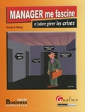 Jissey - Manager me fascine et j'adore gérer les crises.