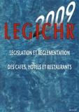 Jixo - LEGICHR 2009 - Législation et réglementation des cafés, hôtels et restaurants.