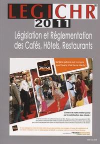 Jixo - LEGICHR 2011 - Législation et réglementation des cafés, hôtels et restaurants.
