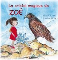 Jl pion p Gemme - Le cristal magique de Zoé.