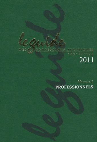 JNA - Le guide des professions juridiques 2011 - 2 volumes. 1 Cédérom
