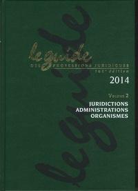 Deedr.fr Le guide des professions juridiques 2014 - 2 volumes Image