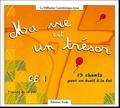 Jo Akepsimas - Ma vie est un trésor CE1 - 13 chants pour un éveil à la foi. 1 CD audio