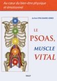 Jo Ann Staugaard-Jones - Le psoas, muscle vital - Au coeur du bien-être physique et émotionnel.