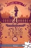 Jo Ann von Haff - Les contes d'Aucelaire - Tome 2, Tango à minuit.