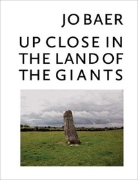 Jo Baer - Up Close in the Land of the Giants.