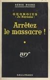 Jo Barnais et  Georgius - Arrêtez le massacre !.