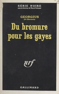 Jo Barnais et  Georgius - Du bromure pour les gayes.