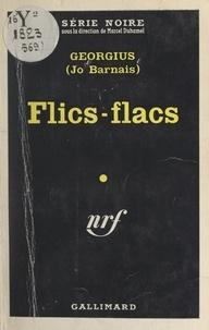 Jo Barnais et  Georgius - Flics-flacs.