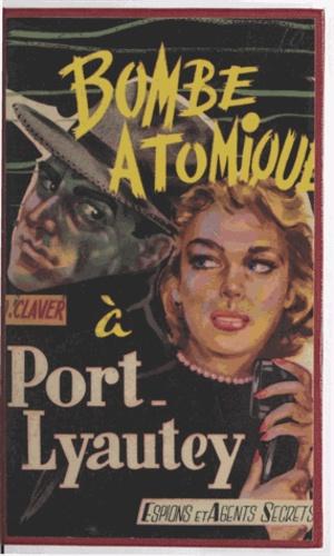 Bombe atomique à Port-Lyautey