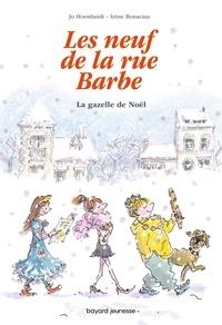 JO DOMINIQUE HOESTLANDT et Irène Bonacina - Les 9 de la rue Barbe 4 : Les 9 de la rue Barbe, Tome 04 - La gazelle de Noël.