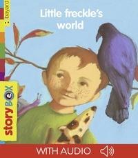 Nathalie Novi et JO DOMINIQUE HOESTLANDT - Little freckle's world.