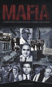 Jo Durden- Smith - Mafia - L'histoire complète du crime organisé.